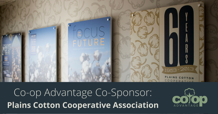 Co-op Advantage Sponsor: Plains Cotton Cooperative Association